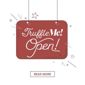 TruffleMe is now open for business